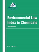 Environmental Law Index to Chemicals | C. C. Lee |