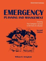 Emergency Planning and Management | William H. Stringfield |