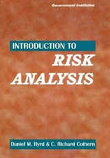 Introduction to Risk Analysis | Byrd, Daniel M., Iii |