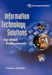 Information Technology Solutions for Eh&s Professionals