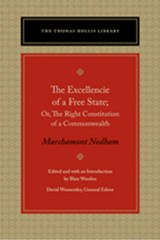 Excellencie of a Free State | Marchamont Nedham |