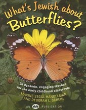 What's Jewish about Butterflies? | Maxine Segal Handelman |