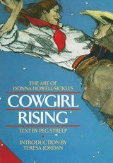 Cowgirl Rising | Streep, Peg ; Howell-Sickles, Donna |