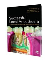 Successful Local Anesthesia For Restorative Dentistry and Endodontics | Reader, Al ; Nusstein, John ; Drum, Melissa |