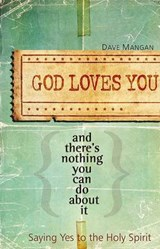 God Loves You and There's Nothing You Can Do about It | David Mangan |