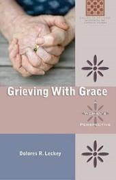 Grieving with Grace | Dolores R. Leckey |