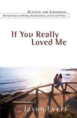 If You Really Loved Me | Jason Evert |