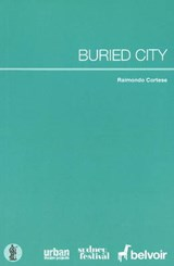 Buried City | Raimondo Cortese |