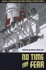 No Time for Fear | Diane Burke Fessler |
