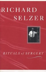 Rituals of Surgery | Richard Selzer |
