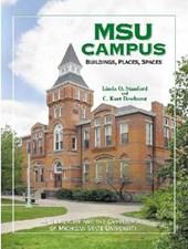 Msu Campus--Buildings, Places, Spaces