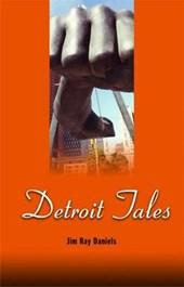 Detroit Tales