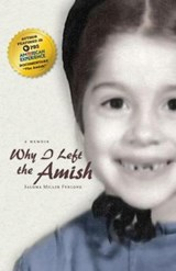 Why I Left the Amish | Saloma Miller Furlong |