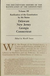 Ratification of the Constitution by the States Delaware New Jersey Georgia Connecticut