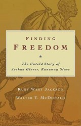 Finding Freedom | Jackson, Ruby West ; McDonald, Walter T. |