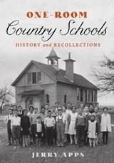 One-Room Country Schools | Jerry Apps |