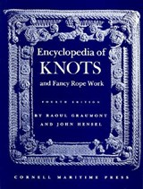 Encyclopedia of Knots and Fancy Rope Work | Raoul Graumont |