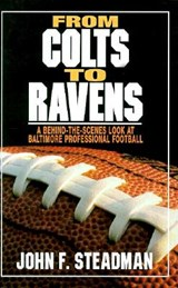 From Colts to Ravens | John F. Steadman |