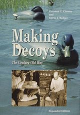 Making Decoys | Grayson Chesser |