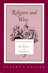 Religion and Wine | Robert C. Fuller |