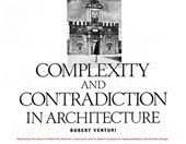 Complexity and Contradiction in Architecture | Robert Venturi & N.Y.), Museum of Modern Art (new York, |