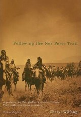 Following the Nez Perce Trail | Cheryl Wilfong |
