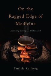 On the Ragged Edge of Medicine