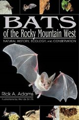 Bats of the Rocky Mountain West | Rick A. Adams |
