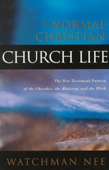 The Normal Christian Church Life | Watchman Nee |