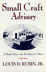 Small Craft Advisory | Louis D. Rubin |