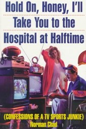 Hold On, Honey, I'll Take You to the Hospital at Halftime