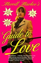 Merrill Markoe's Guide to Love | Merrill Markoe |