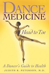 Dance Medicine Head to Toe | Judith Peterson |