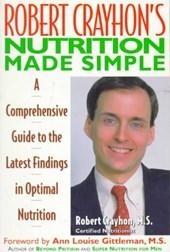 Robert Crayhon's Nutrition Made Simple