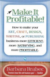 Make It Profitable! | Barbara Brabec |