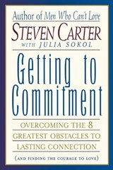 Getting to Commitment | Steven Carter |