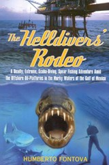 The Helldivers' Rodeo | Humberto Fontova |