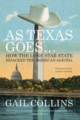 As Texas Goes-- | Gail Collins |