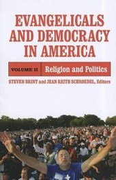 Evangelicals and Democracy in America, Volume