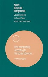 Risk Acceptability According to the Social Sciences | Mary Douglas |