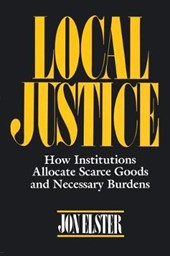 Local Justice | Jon Elster |