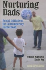Nurturing Dads | Marsiglio, William ; Roy, Kevin |