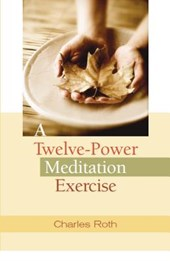 A Twelve-Power Meditation Exercise