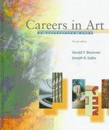 Careers in Art | Brommer, Gerald F. ; Gatto, Joseph A. |