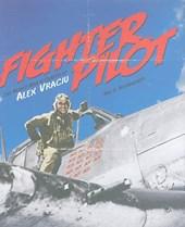 Fighter Pilot: the World War II Career of Alex Vraciu