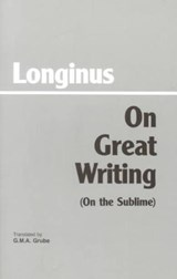 On Great Writing (On the Sublime) | Longinus |
