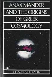 Anaximander and the Origins of Greek Cosmology | Charles H. Kahn |