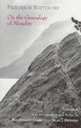 On the Genealogy of Morality | Nietzsche, Friedrich Wilhelm ; Clark, Maudemarie ; Swensen, Alan J. |