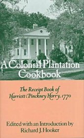A Colonial Plantation Cookbook