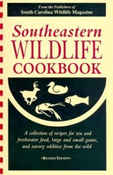 Southeastern Wildlife Cookbook | South Carolina Wildlife Magazine |